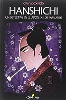 Hanshichi. Un Detective En El Japón De Los