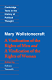 Wollstonecraft: A Vindication of the Rights of Men and a Vindication of the Rights of Woman and Hints (Cambridge Texts in the History of Political Thought)