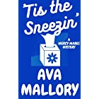 'Tis the Sneezin': A Mercy Mares Cozy Mystery Book Seven (Mercy Mares Mystery 7)