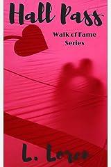 Hall Pass (Walk of Fame Series Book 1)