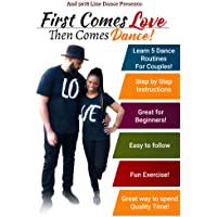 First Comes Love, Then Comes Dance Couples Line Dance