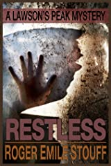 Restless (A Lawson's Peak Mystery Book 4) Kindle Edition