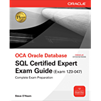 OCE Oracle Database SQL Certified Expert Exam Guide (Exam 1Z0-047) (Oracle Press)