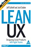 Lean UX : Designing Great Products with Agile Teams