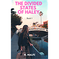 The Divided States of Haley: Book 1: Lesbian Romance Fiction (English Edition)