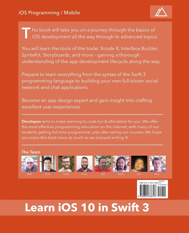 Ios 10 In Swift 3: Mark Price, Caleb Stultz, Jack Davis, Evan Leong, Jacob  Luetzow, Jonathan Burgoyne, Michael Jessey, Jason Brewer: 9780692838747: