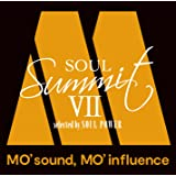 Soul Summit VII ~MO' sound, MO' influence~ selected by SOUL POWER