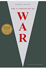 The 33 Strategies Of War (The Robert Greene Collection Book 1) Kindle Edition