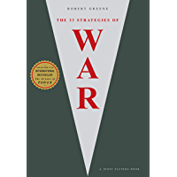 The 33 Strategies Of War (The Modern Machiavellian Robert Greene Book 1) (English Edition)