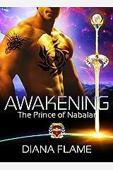 Awakening: The Prince of Nabalar (The Awakened Book 1) Kindle Edition