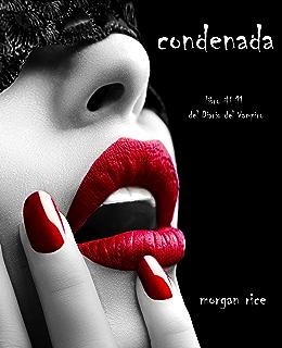 Condenada (Libro #11 Del Diario Del Vampiro) (Spanish Edition)