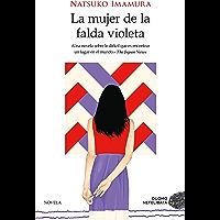 La mujer de la falda violeta (Spanish Edition)