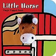 Little Horse: Finger Puppet Book (Little Finger Puppet Board Books)