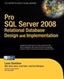Pro SQL Server 2008 Relational Database Design
