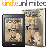 Fall of the House of Ramesses, Book 3: Tausret: A Novel of Ancient Egypt (Ancient Egypt Historical Fiction Novels)