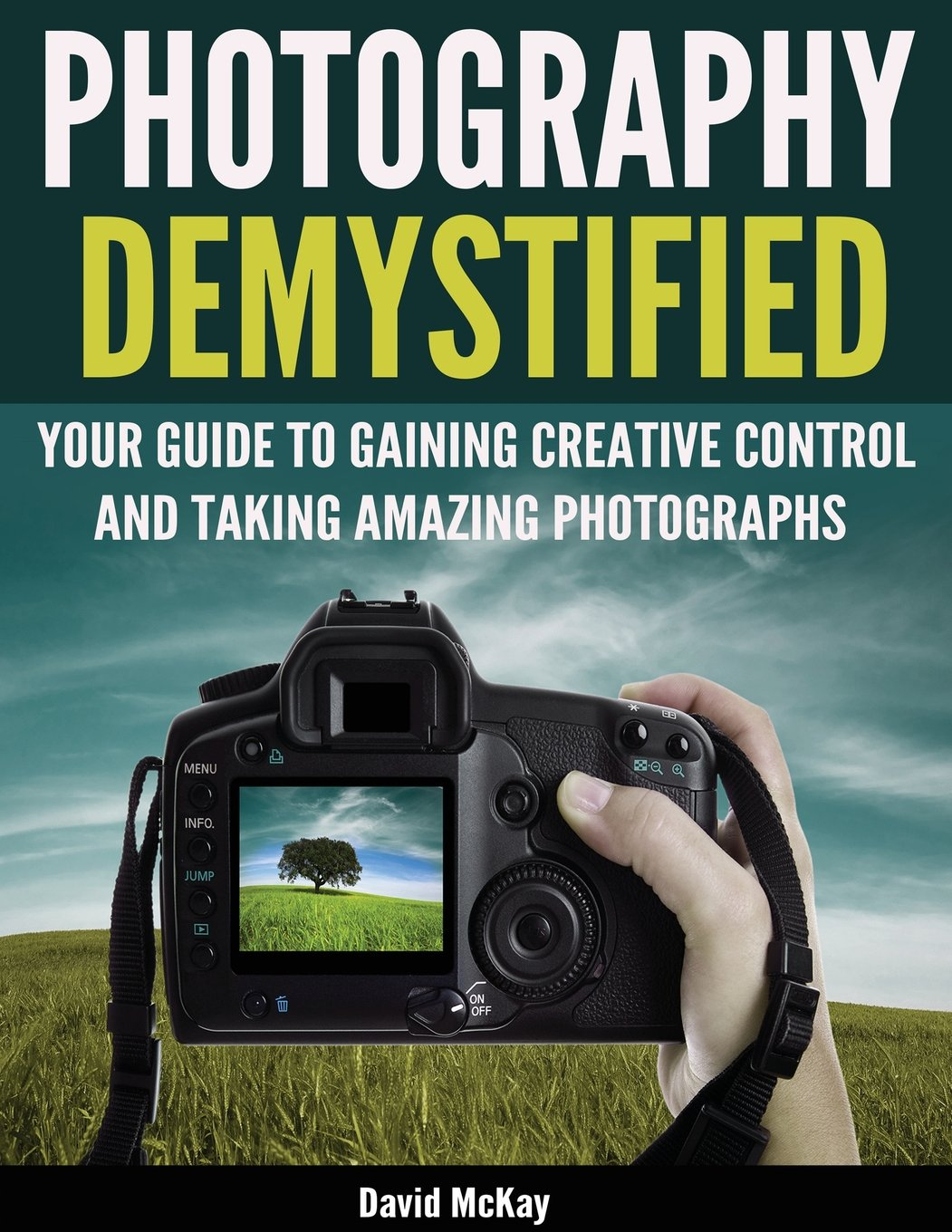 Photography Demystified Gaining Creative Photographs product image