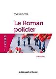 Le Roman policier - 3e éd. (Cursus)