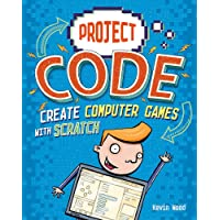 Project Code: Create Computer Games with Scratch