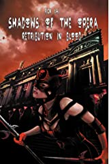 Shadows of the Opera: Retribution in Blood Kindle Edition