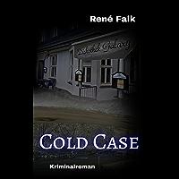 Cold Case (Denise Malowski und Tobias Heller ermitteln 4) (German Edition)