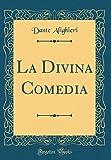 La Divina Comedia (Classic Reprint)