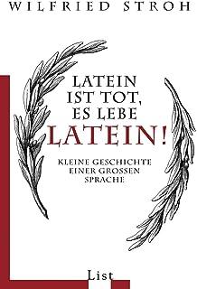 Latein Die Erfolgsgeschichte Einer Sprache Amazonde Tore