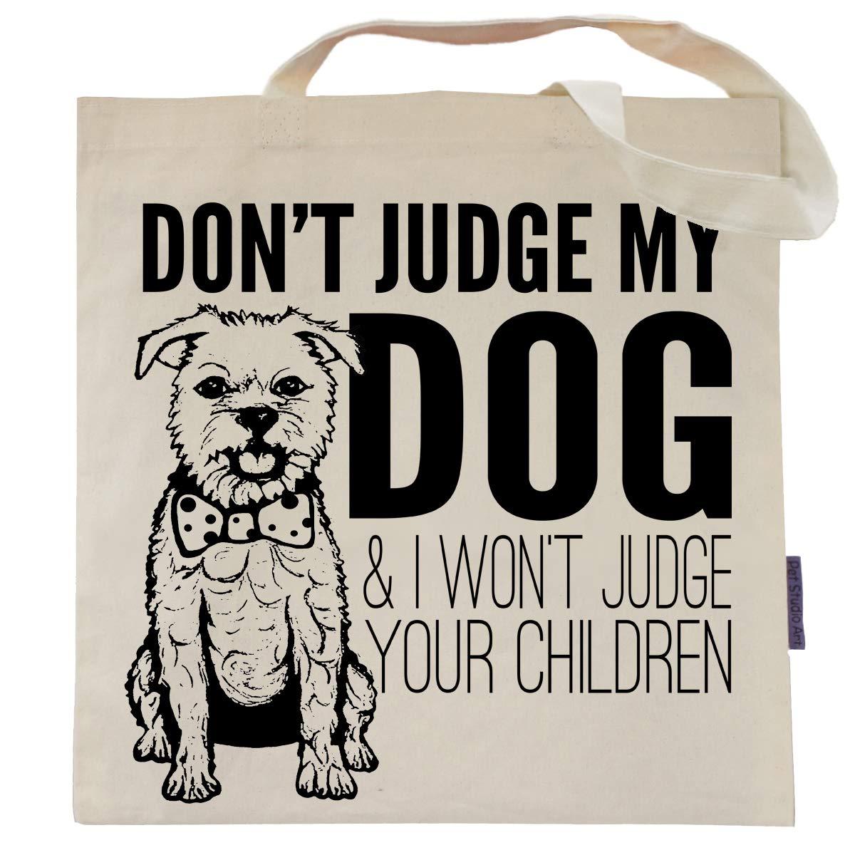 Don't Judge My Dog Tote Bag