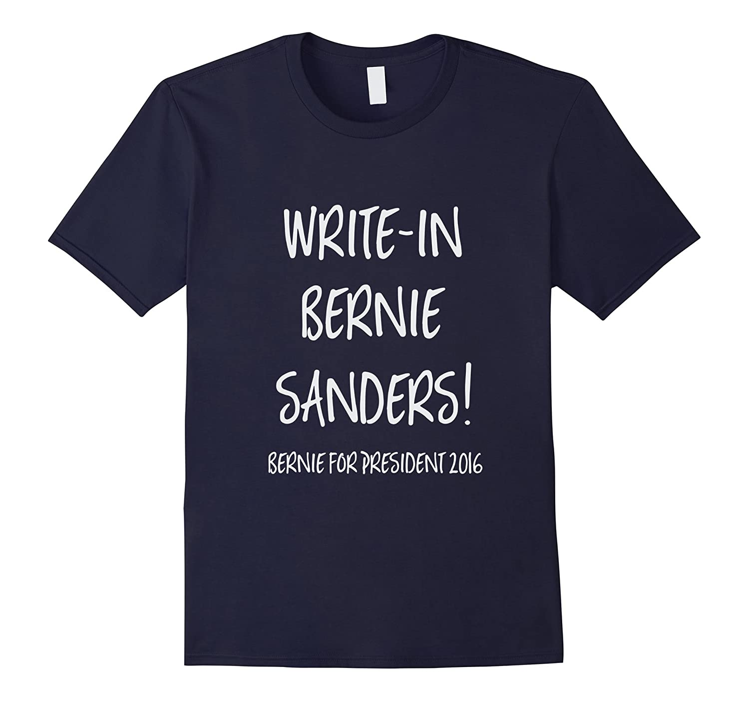 Write-in Bernie Sanders for President T Shirt-RT