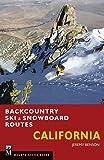 Backcountry Ski & Snowboard Routes: California