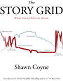 The Story Grid: What Good Editors Know