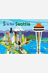 S is for Seattle (Alphabet Cities) Board book