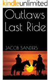 Outlaws Last Ride
