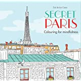 Secret Paris: Colouring for mindfulness
