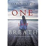 One Last Breath (A Tara Mills Mystery––Book Two)