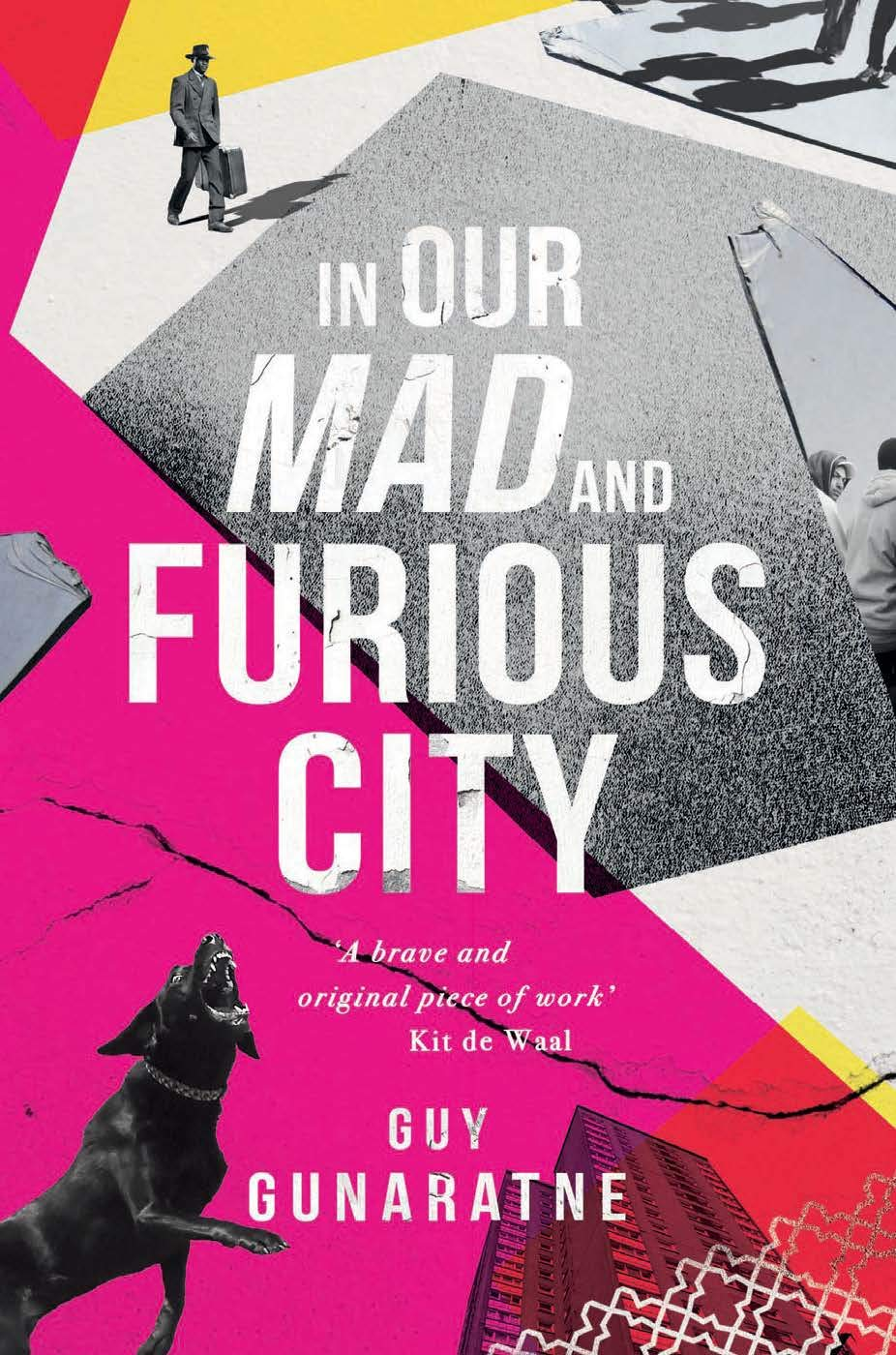 In Our Mad And Furious City Longlisted For The Man Booker Prize