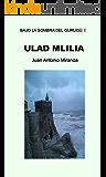 Ulad Mlilia (Bajo la sombra del Gurugú nº 1)