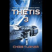 Thetis 3 (Starship Rogue Book 1)