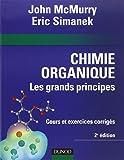 Chimie organique : Les grands principes - 2ème édition