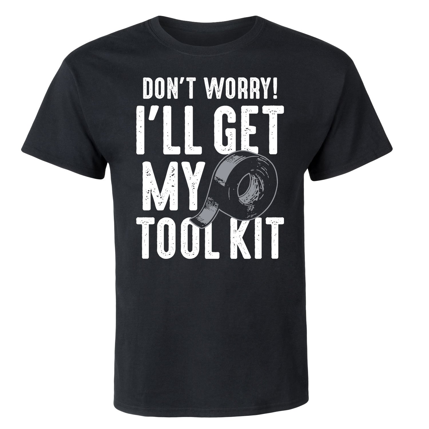 Instant Message Ill Get My Tool Kit Duct Tape - Adult Short Sleeve Tee