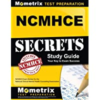 NCMHCE Secrets Study Guide: NCMHCE Exam Review for the National Clinical Mental...