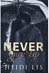 Never Give Up Kindle Edition