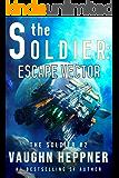 The Soldier: Escape Vector