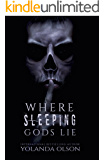 Where Sleeping Gods Lie