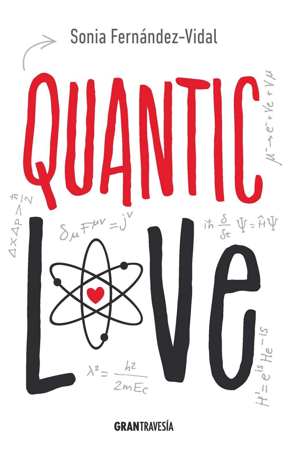 Quantic love (Spanish Edition): Sonia Fernández-Vidal: 9786077353133: Amazon.com: Books