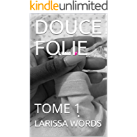 DOUCE FOLIE: TOME 1 (French Edition)