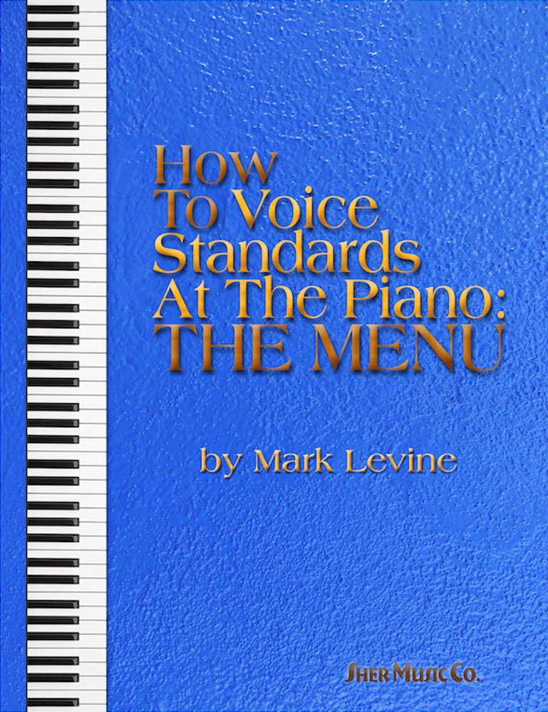 How to Voice Standards at the Piano (Anglais) Couverture à spirales – 17 avril 2015 Mark Levine Faber Music 1883217806 Stage & Screen / Music