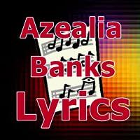 Lyrics for Azealia Banks