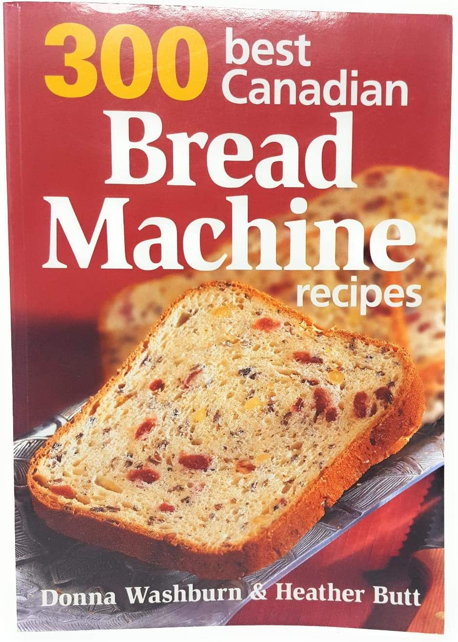 Joie Strawberry Hull /& Slice Bundle with 300 Best Canadian Bread Machine Recipes Paperback