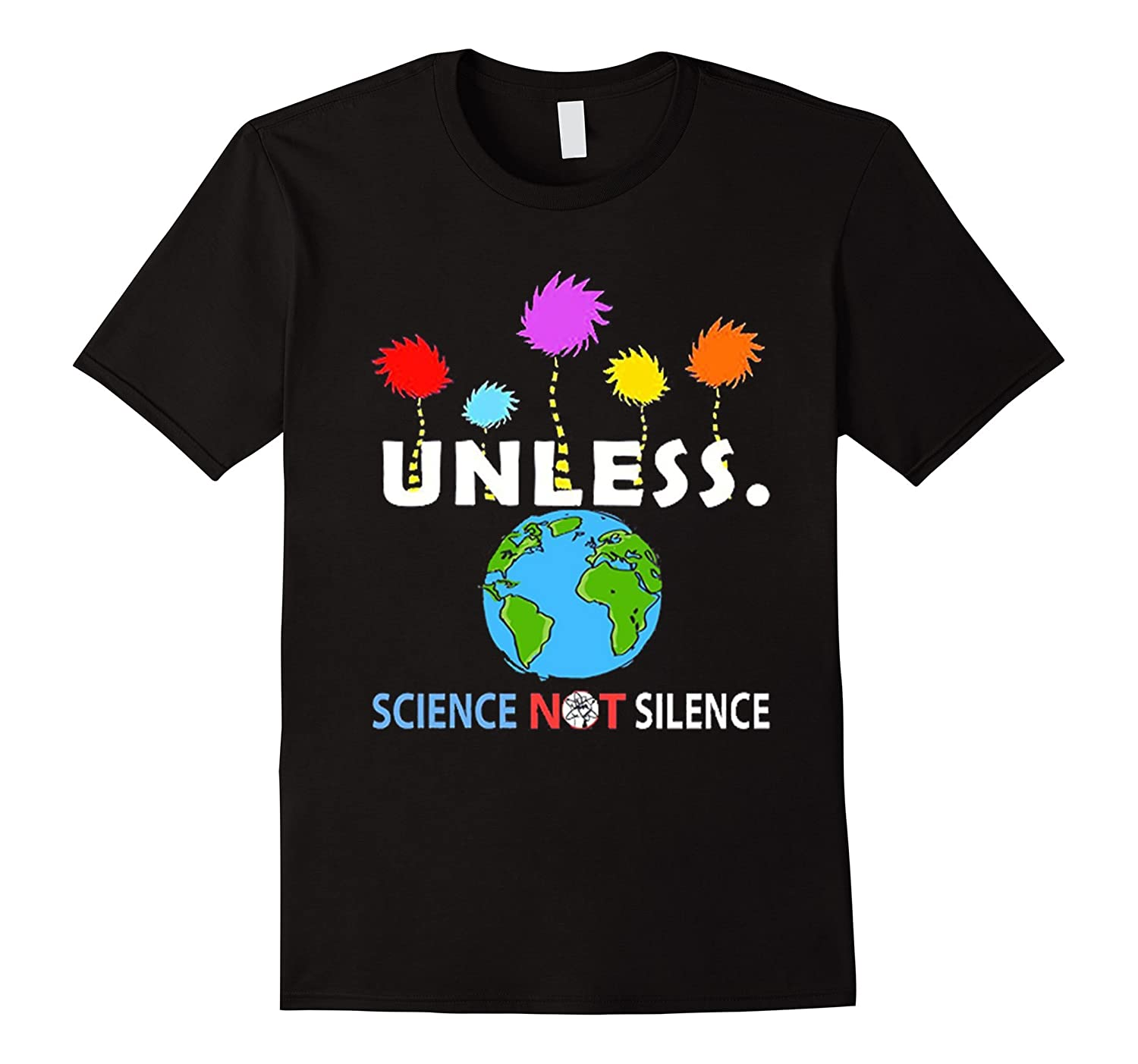 March for Science Earth Day 2017 Shirts - Unless-TD