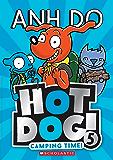 Camping Time! (Hotdog Book 5)